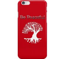 Be Peaceful Tree - White iPhone Case/Skin