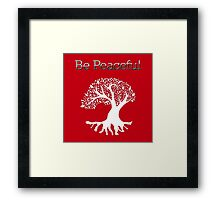 Be Peaceful Tree - White Framed Print