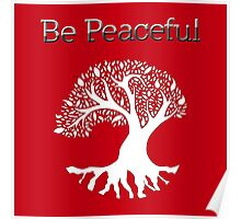 Be Peaceful Tree - White Poster