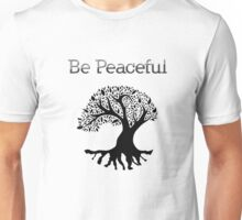 Be Peaceful Tree - Black Unisex T-Shirt