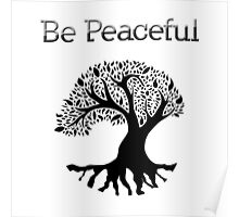 Be Peaceful Tree - Black Poster