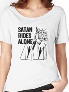 Satan Rides Alone Women's Relaxed Fit T-Shirt