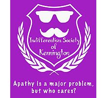 Indifferentism Society of Kennington Apathy White Photographic Print