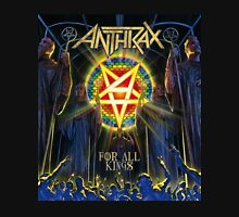 Anthrax For All Of Kings Unisex T-Shirt