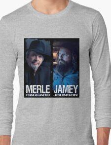 MERLE HAGGARD JAMEY JOHNSON Long Sleeve T-Shirt