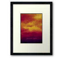 Turn Back! Framed Print