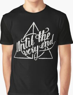 Until the very end Graphic T-Shirt