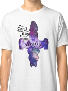 Serenity Firefly Galaxy and Quote Classic T-Shirt