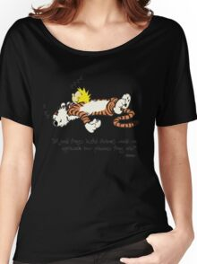 Calvin And Hobbes Quote Women's Relaxed Fit T-Shirt