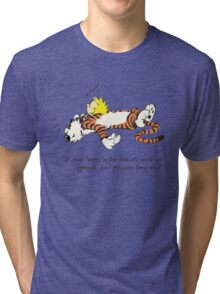 Calvin And Hobbes Quote Tri-blend T-Shirt