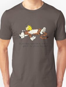 Calvin And Hobbes Quote Unisex T-Shirt
