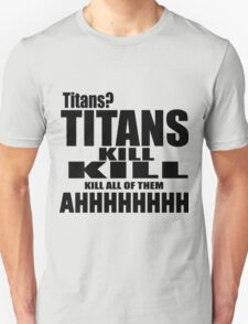 Attack On Titan - Eren Quotes T-Shirt
