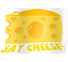 Say Cheese! Poster