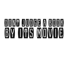 Funny Cool Book Movie Humour Comedy Text Photographic Print