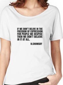 Noam Chomsky Quote Free Speech Freedom  Women's Relaxed Fit T-Shirt