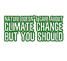 Nature Climate Change Global Warming Environmentalism Photographic Print