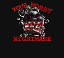 YOUR WORST NIGHTMARE Unisex T-Shirt
