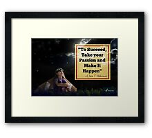 PASSION AND SUCCESS Framed Print