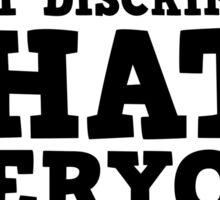 Funny Ironic Hate Free Speech Politics Humour Sticker