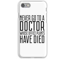 Humour Funny Doctor Medicine Office Joke iPhone Case/Skin