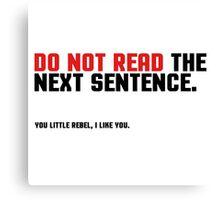 Funny Clever Joke Rebel Punk Cool Smart Canvas Print