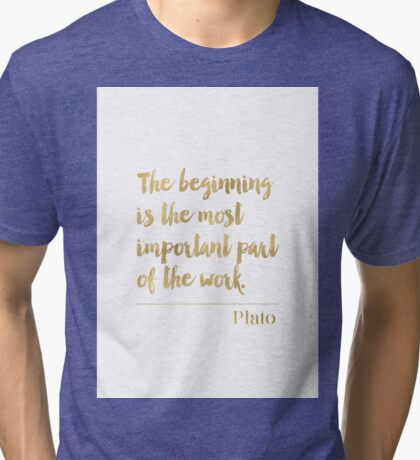 Plato gold quote Tri-blend T-Shirt