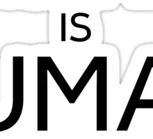 Humanity Human Nature Climate Change Opression Sticker