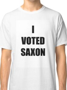 I VOTED SAXON Classic T-Shirt