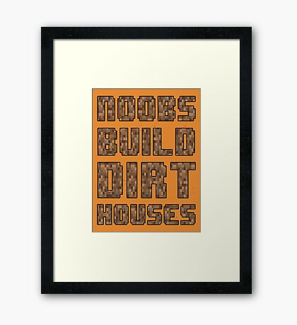 Mine craft noobs Framed Print