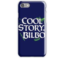 Cool Story Bilbo iPhone Case/Skin