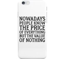 Oscar Wilde Quote Writing Life Political Social iPhone Case/Skin