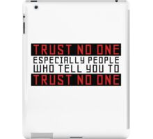 Trust No One Funny Cool Humour Smart Wordplay iPad Case/Skin