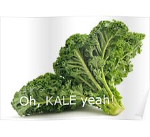 OH, KALE YEAH! Poster