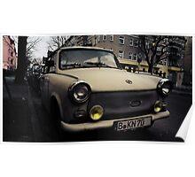 trabant, east berlin Poster
