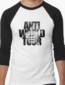 Anti World Tour Rihanna Men's Baseball ¾ T-Shirt