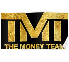 The Money Team Poster