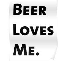 Beer Loves Me. Poster