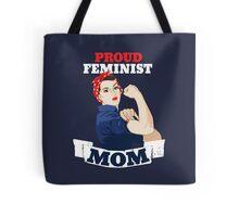 Proud Feminist Mom Tote Bag