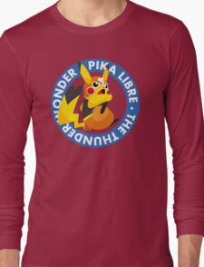 ¡Viva Pika Libre! Long Sleeve T-Shirt