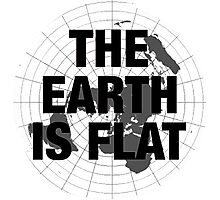 Flat earth, plane truth, reality Photographic Print