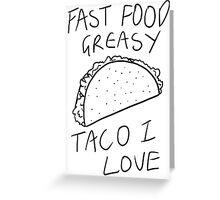 Taco Bell Saga Greeting Card