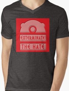 Exterminate the hate! Mens V-Neck T-Shirt