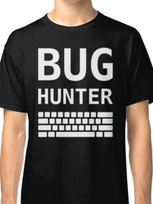 BUG HUNTER with Keyboard - Design for Test Engineers White Font Classic T-Shirt