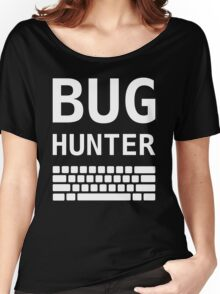 BUG HUNTER with Keyboard - Design for Test Engineers White Font Women's Relaxed Fit T-Shirt