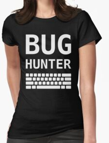 BUG HUNTER with Keyboard - Design for Test Engineers White Font Womens Fitted T-Shirt