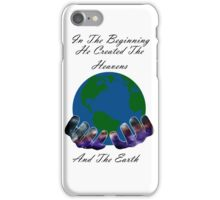 He Created the Earth iPhone Case/Skin