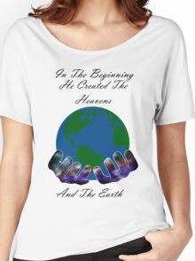 He Created the Earth Women's Relaxed Fit T-Shirt
