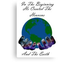 He Created the Earth Canvas Print