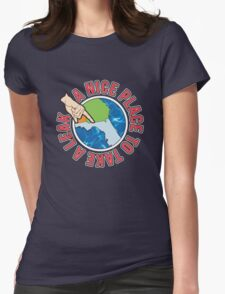 A Nice Place Womens Fitted T-Shirt