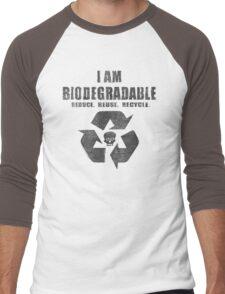 I Am Biodegradable  Men's Baseball ¾ T-Shirt